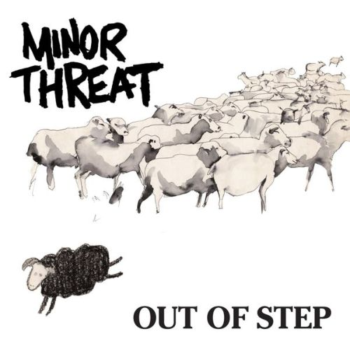 Minor Threat - Out Of Step (1984)