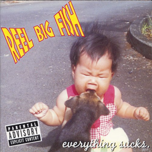 Reel Big Fish  'Everything Sucks' (1995)