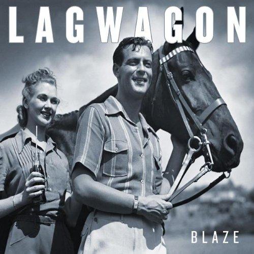 Lagwagon - Blaze (2003)
