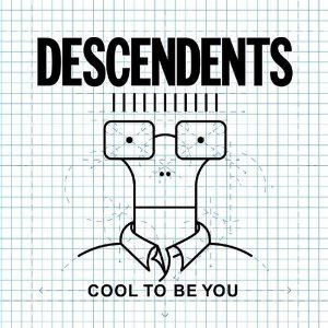 Descendents_-_Cool_to_Be_You_cover