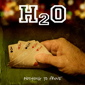 Nothing_to_Prove_H2O_album