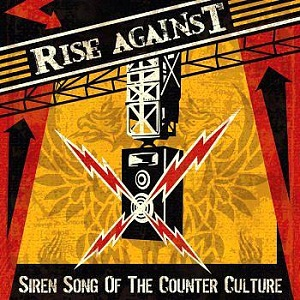 Rise_Against_Siren_Song_of_the_Counter_Culture
