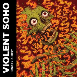 Violent-Soho-Hungry-Ghost