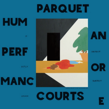 parquet-courts-human-performance-album.png
