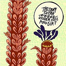 220px-under_soil_and_dirt_by_the_story_so_far_front_album_cover